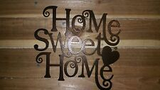 "16"" HOME SWEET HOME Sign  Hand Made in Waco Texas ""CNC Plasma"""