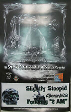 SLIGHTLY STOOPID Chronchitis, original promotional poster, 2007, 11x17, EX!