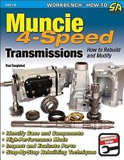 Muncie 4-Speed Transmissions: How to Rebuild & Modify by Cangialosi, Paul