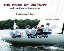 NEW The Price of Victory and the Fear of Innovation by Linda Tedford