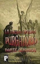 La Divina Comedia: Purgatorio by Dante Alighieri (2011, Paperback)