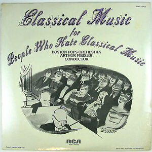 ARTHUR FIEDLER/BOSTON POPS Classical Music For People.LP 1976 CLASSICAL (SEALED)