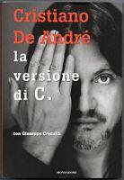 Cristiano De André - La versione di C. Libro Autografato Autografo Signed Music