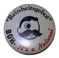 "Vintage Natty Boh Pin ""Reinheitsgebot"" National Bohemian Beer"