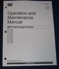 CAT CATERPILLAR D6T TRACTOR CRAWLER DOZER OPERATION & MAINTENANCE BOOK MANUAL