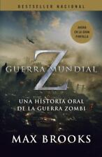 Guerra Mundial Z: Una Historia Oral de la Guerra Zombi = World War Z (Paperback