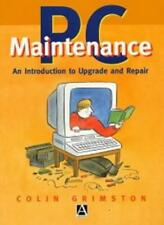 PC Maintenance: An Introduction to Upgrading and Repair: An Introduction to Up,