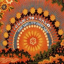 CLUE TO KALO - ONE WAY IT'S EVERY WAY - CD, 2005