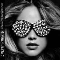 Calvin Harris - Ready for the Weekend [New & Sealed] CD