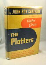 THE PLOTTERS By John Roy Carlson Signed Communist Klansmen Faciists