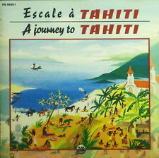 CD ESCALE A TAHITI - a journey to tahiti