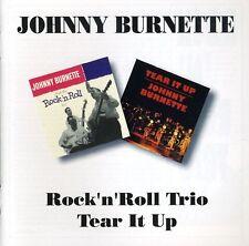 Johnny Burnette - Rock N Roll Trio / Tear It Up [New CD]