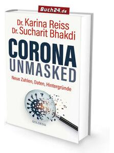 CORONA UNMASKED - Sucharit Bhakdi | Neue Zahlen, Daten, Hintergründe | AM LAGER