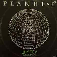 """PLANET P - Why Me? (12"""") (VG/G-)"""