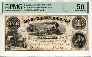 1858 $1 BANK OF GREENSBOROUGH GEORGIA LOW SERIAL OBSOLETE NOTE PMG ABOUT UNC 50