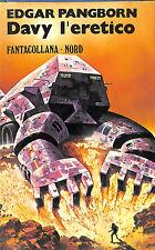 "[859] FANTACOLLANA ed. Nord 1977 n.  18 Pangborn ""Davy l'eretico"""
