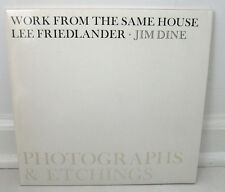 Lee Friedlander Jim Dine Work From The Same House 1st PB Etchings Photographs