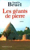 Livre les géants de pierre Annie Bruel book