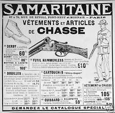 PUBLICITÉ SAMARITAINE VÊTEMENTS ET ARTICLES DE CHASSE CARTOUCHES CUISSARD