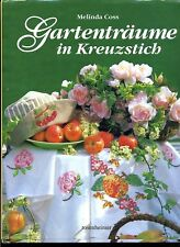 Kreuzstich-Gartenträume in Kreuzstich-rosenhei.-M.Coss