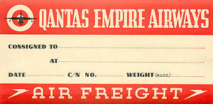 QANTAS EMPIRE AIRWAYS - Great Old AIR FREIGHT Airline Luggage Label, c. 1955