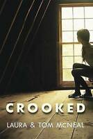 NEW Crooked by Laura McNeal