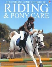 The Usborne Complete Book of Riding & Pony Care (Complete Book of Riding and Pon