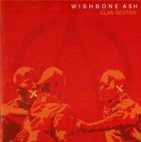WISHBONE ASH - CLAN DESTINY (New & Sealed) CD 2006 Rock