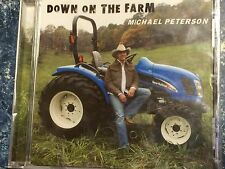 Down On The Farm by Michael Peterson, Brand New CD p/n PETERSONCD