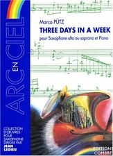 Partition pour saxophone - Marco Putz - Three days in a week