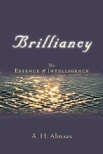 Diamond Body: Brilliancy : The Essence of Intelligence by A. H. Almaas (2006,...