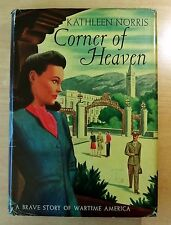 Corner of Heaven by Kathleen Norris 1943 HC DJ First Edition WARTIME AMERICA