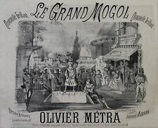 """LE GRAND MOGOL par Olivier METRA"" Couverture partition originale entoilée 1884"