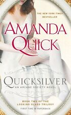 Quicksilver: Book Two of the Looking Glass Trilogy (An Arcane Society Novel) by