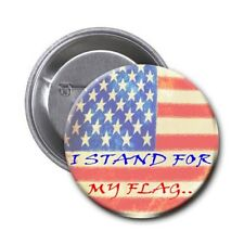 "Patriotic Pin 1.5 Inch with phrase, ""I stand for my flag!"" Show Your Pride"