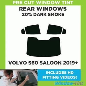 Pre Cut Window Tint - Volvo S60 4-door Berlina 2019 20% Dark Rear
