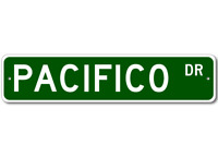 PACIFICO Street Sign - Personalized Last Name Sign