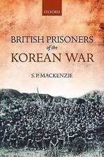 British Prisoners of the Korean War by S. P. Mackenzie (Hardback, 2012)