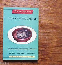 Quercy Rouergue Albi  Soupes et légumes SOPAS E MENUDALHAS  occitan / français