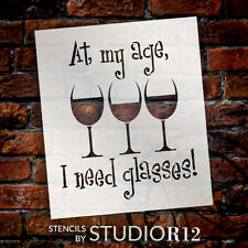 "At My Age I Need Glasses - Word Art Stencil - 9"" x 10 1/2"" - STCL1315_2 by Studi"