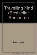 Dailey, Janet, The Travelling Kind (Bestseller Romance), Very Good, Paperback