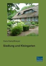 Siedlung und Kleingarten Kampffmeyer, Hans