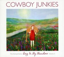 Cowboy Junkies - Sing In My Meadow The Nomad Sessions  Vol3 [CD]