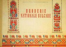 TCHOUKANOVA Rossitza. Broderie nationale bulgare. Ed. Balgarski Houdojnik, 1957