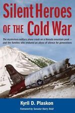 Silent Heroes of the Cold War: The mysterious military plane crash on a Nevada m