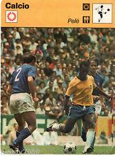 Scheda Rizzoli 1977=PELE'= retro breve storia/albo d'oro=cm 16x12=N°0007