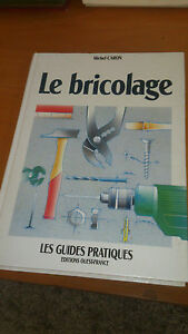 Le bricolage - Michel Caron