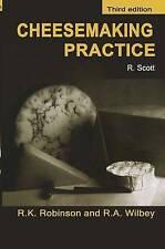 Cheesemaking Practice (Chapman & Hall Food Science Book), Scott, J.E., Robinson,