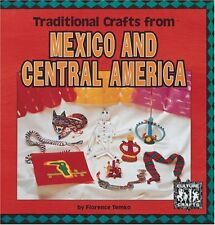 Traditional Crafts from Mexico and Central America (Culture Crafts)