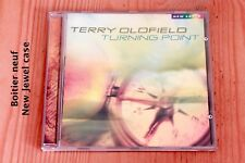 Terry Oldfield - Turning point - 7 titres - Boitier neuf - CD